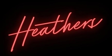 HEATHERS - A TEEN MUSICAL ingressos