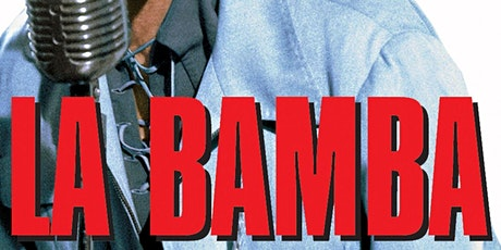 LA BAMBA : Drive-In Cinema (FRIDAY, 8 PM) tickets