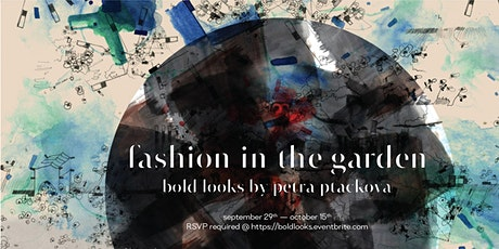 Fashion in the Garden - BOLD LOOKS tickets