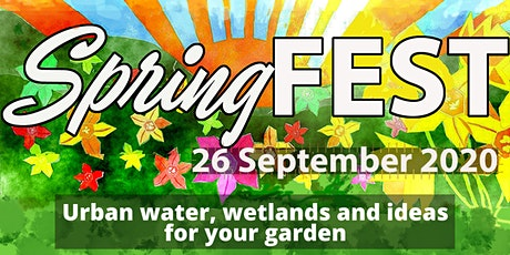 SpringFEST: Urban water, wetlands and ideas for your garden tickets