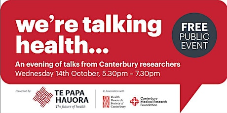 "TE PAPA HAUORA ""WE'RE TALKING HEALTH- RESEARCH TALKS EVENT 2020 tickets"