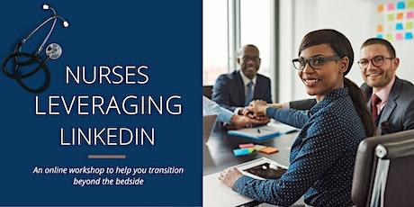 Nurses Leveraging LinkedIn tickets