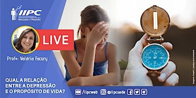LIVE – Qual é a relação entre a depressão e o propósito de vida?
