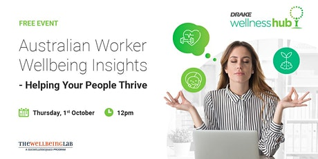 Australian Worker Wellbeing Insights - Helping Your People Thrive tickets