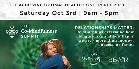 Achieving Optimal Health Conference, Co-Mindfulness Summit 2020 tickets