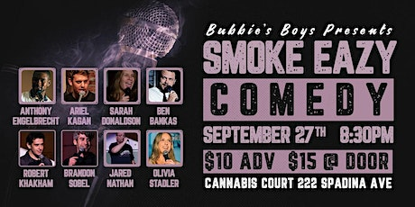 Bubbies Boys Presents: SmokeEazy Comedy: Sept 27th tickets