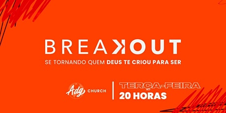 BREAKOUT - TERÇA-FEIRA - 29/09 ingressos