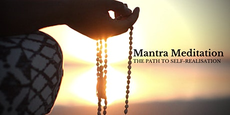 Mantra Meditation - The Path to Self-Realisation tickets