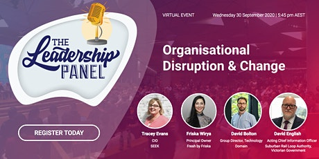 "The Leadership Panel - ""Organisational Disruption & Change"" tickets"