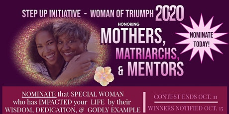 Woman of Triumph honors Mothers, Matriarchs, & Mentors tickets