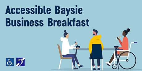 Accessible Baysie Business Breakfast tickets