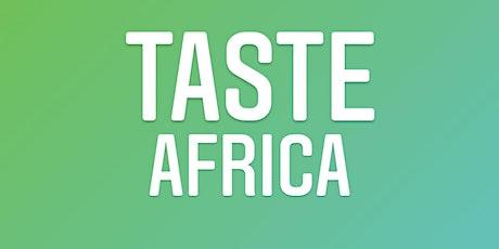 TASTE AFRICA tickets