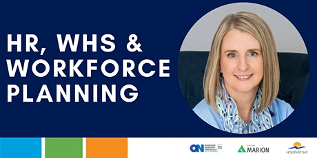 HR, WHS and Workforce Planning Advisory Session
