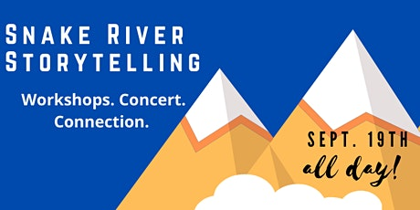 Snake River Storytelling Virtual Conference and Concert tickets