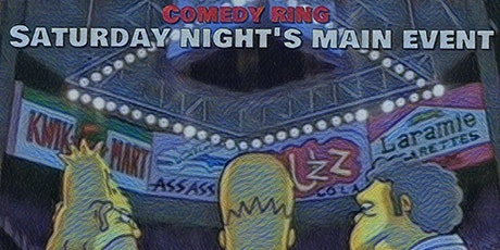"""Comedy Ring Saturday Night Main Event """"Ladies First"""" tickets"""