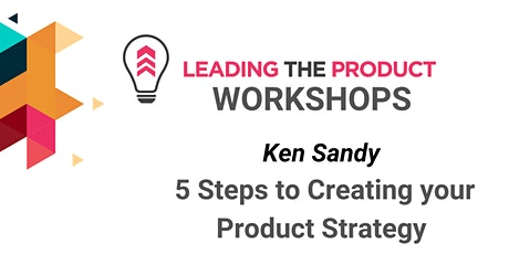 LTP Workshops - Five Steps to Creating Your Product Strategy