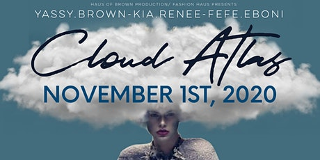"Fashion Haus Presents "" CLOUD ATLAS"" tickets"