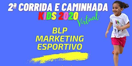 2ª CORRIDA KIDS BLP 2020 ingressos