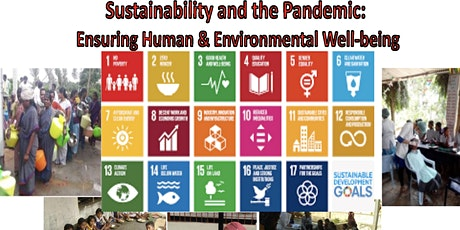 Sustainability and the Pandemic: Ensuring Human & Environmental Well-Being tickets