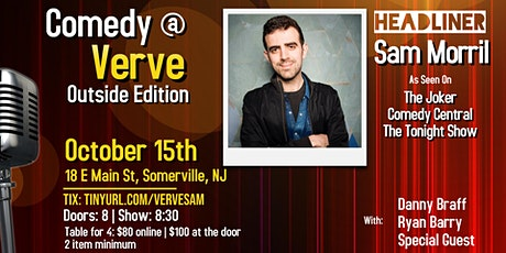 Comedy at Verve: Outside Edition with Sam Morril! tickets