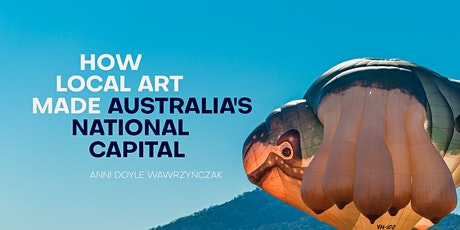 Q&A 'How Local Art Made Australia's National Capital' tickets