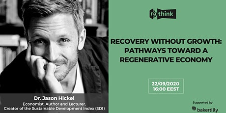 Recovery without Growth: Pathways toward a Regenerative Economy tickets