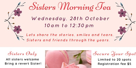 Sisters Morning Tea tickets