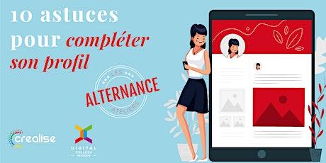 ATELIER ALTERNANCE :  Comment séduire les recruteurs en 10 points ! billets