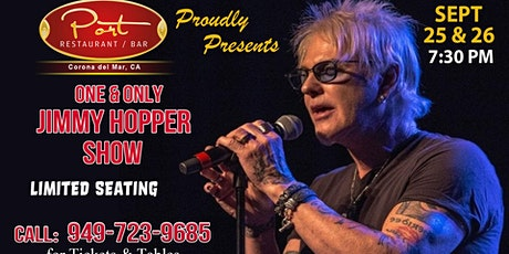 One & Only Jimmy Hopper at PortCdM 9/25 & 9/26 tickets