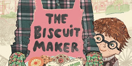 Book Launch: Liz Anelli 'The Biscuit Maker' - Spring School Holidays tickets