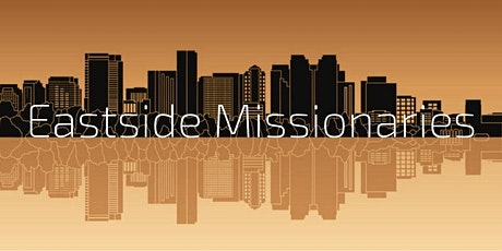 Eastside Missionaries Bible Talk tickets