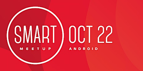 Android Smart Meetup 2020 tickets