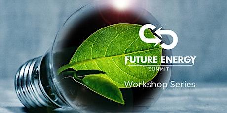 Future Energy Summit - Workshop Series - #1 Energy Bills tickets