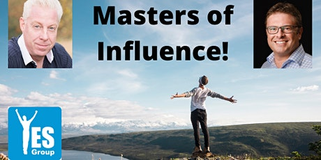 Mastering Influence...! AND where does it become persuasion & manipulation tickets