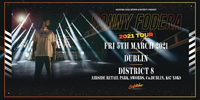 Sonny Fodera – 2021 Tour at District 8 [Friday] //