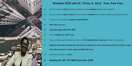 Manifest 2020 with Dr. Vivian A. Atud.  Free, Free Free tickets