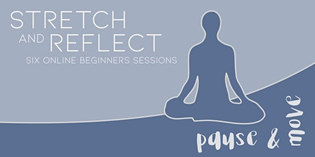 Online Stretch and Reflect: Girls Y9-13 Tuesdays 6-7pm (6 sessions) tickets