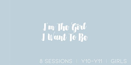 Online Self-Esteem Course: Girls Y10-11 Wednesdays 4-5.30pm (8 sessions) tickets