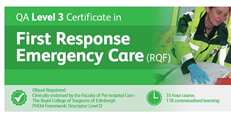QA Level 3 Certificate in First Response Emergency Care [FREC3]