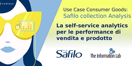 Use Case Consumer Goods: Safilo collection Analysis biglietti