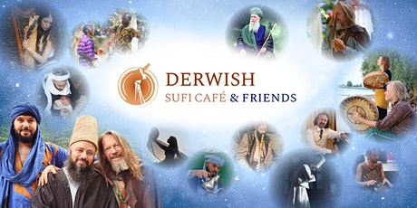 Derwish Sufi Café & Friends tickets