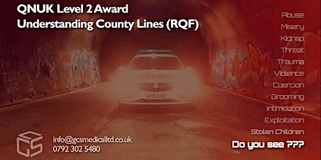 Understanding County Lines, QNUK Level 2 Award (RQF) tickets