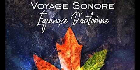 Voyage sonore I Equinoxe d'Automne billets