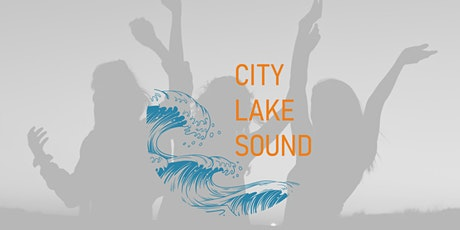 City Lake Sound - Summer Closing 2020 Tickets