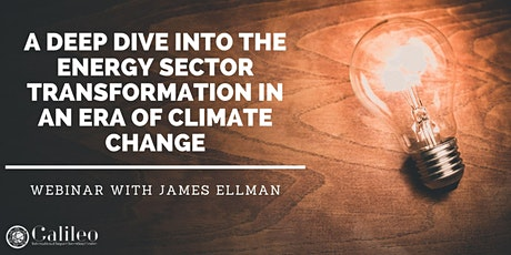 Deep Dive into the Energy Sector Transformation in an Era of Climate Change tickets