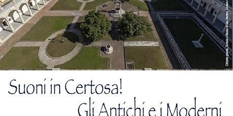 Suoni in Certosa! biglietti