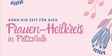 Frauen-Heilkreis in Pritzwalk Tickets