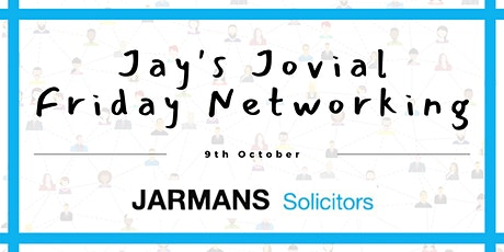 Jay's Jovial Friday Networking!   Positivity During the Pandemic tickets