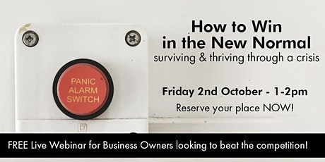 How to Win in the New Normal - surviving and thriving through a crisis tickets