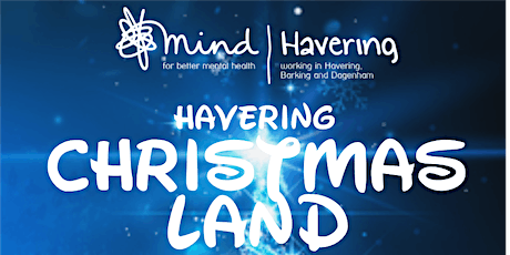 Havering Christmas Land 2020 TEST tickets
